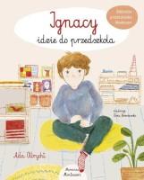 Okładka książki: Ignacy idzie do przedszkola