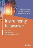 Okładka książki: Instrumenty finansowe : wycena, ewidencja, sprawozdawczość.