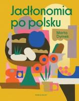 Okładka książki Jadłonomia po polsku