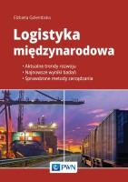 Okładka książki; Logistyka międzynarodowa : aktualne trendy rozwoju, najnowsze wyniki badań, sprawdzone metody zarządzania.