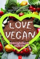 Okładka książki Love vegan : gotowy jadłospis na 21 dni