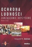 Okładka książki: Ochrona ludności : zarządzanie kryzysowe