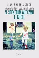 Okładka książki: Psychomotoryka w rozpoznawaniu stanów ze spektrum autyzmu u dzieci