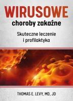 Okładka książki: Wirusowe choroby zakaźne : skuteczne leczenie i profilaktyka