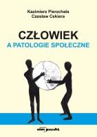 """Okładka książki """"Człowiek a patologie społeczne"""""""