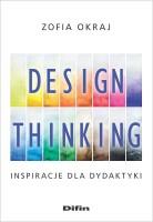 """Okładka książki """"Design thinking : inspiracje dla dydaktyki"""""""