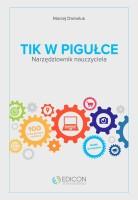 """Okładka książki """"TIK w pigułce : narzędziownik nauczyciela"""""""