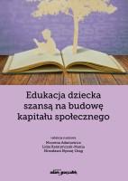 """Okładka książki """"Edukacja dziecka szansą na budowę kapitału społecznego"""""""