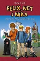 """Okładka książki """"Felix, Net i Nika oraz Gang Niewidzialnych Ludzi"""""""