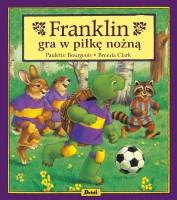 """Okładka książki """"Franklin gra w piłkę nożną"""""""