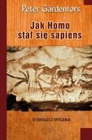 """Okładka książki """"Jak Homo stał się sapiens : o ewolucji myślenia"""""""