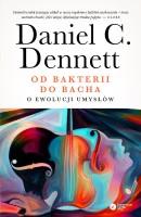"""Okładka książki """"Od bakterii do Bacha : o ewolucji umysłów"""""""