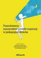 """Okładka książki """"Poszukiwanie sojuszników i źródeł inspiracji w pedagogice dziecka"""""""
