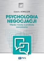 """Okładka książki """"Psychologia negocjacji : między nauką a praktyką zarządzania"""""""