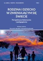 """Okładka książki """"Rodzina i dziecko w zmieniającym się świecie : perspektywa historyczna i pedagogiczna"""""""