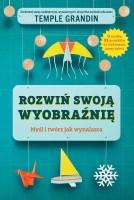 """Okładka książki """"Rozwiń swoją wyobraźnię : myśl i twórz jak wynalazca"""""""