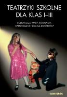 """Okładka książki """"Teatrzyki szkolne dla klas I-III / scenariusze: Maria Kownacka"""""""
