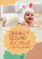"""Okładka książki """"Zabawy słowno-ruchowe z niemowlakami"""""""